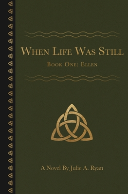 Cover for When Life Was Still