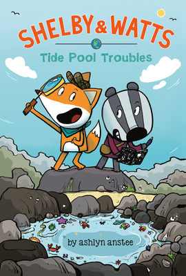 Tide Pool Troubles (Shelby & Watts #1) Cover Image