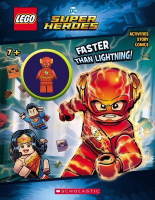 Faster than Lightning! (LEGO DC Comics Super Heroes: Activity Book with Minifigure) (LEGO DC Super Heroes) Cover Image