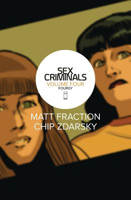 Sex Criminals Volume 4: Fourgy! Cover Image