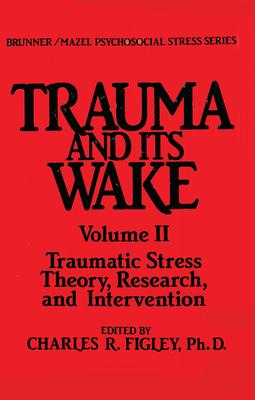 Trauma And Its Wake (Psychosocial Stress) Cover Image