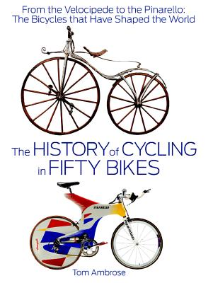 The History of Cycling in Fifty Bikes Cover