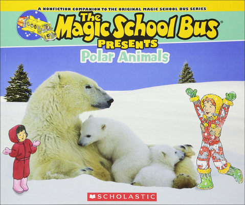 Polar Animals (Magic School Bus Presents) Cover Image