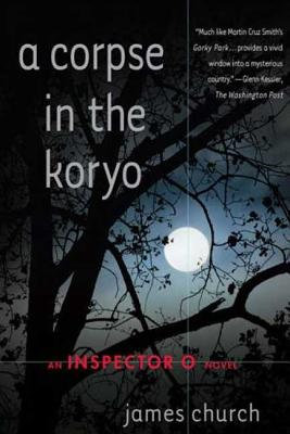 A Corpse in the Koryo: An Inspector O Novel Cover Image