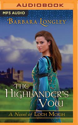 Cover for The Highlander's Vow (Loch Moigh #4)