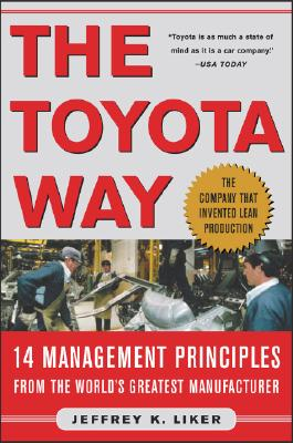 The Toyota Way: 14 Management Principles from the World's Greatest Manufacturer Cover Image