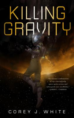 Cover for Killing Gravity (The Voidwitch Saga #1)