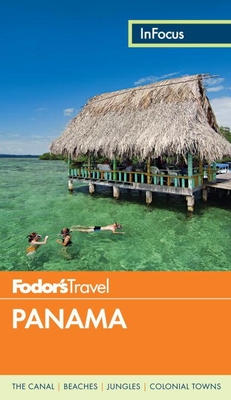 Fodor's in Focus Panama Cover Image