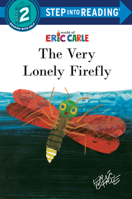Cover for The Very Lonely Firefly (Step into Reading)