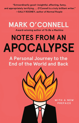Notes from an Apocalypse: A Personal Journey to the End of the World and Back Cover Image