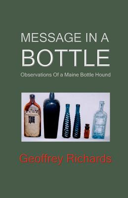 Message In a Bottle: Observations From a Maine Bottle Hound Cover Image