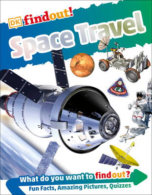 DKfindout! Space Travel (DK findout!) Cover Image
