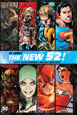 DC Comics: The New 52 10th Anniversary Deluxe Edition Cover Image