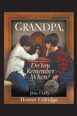 Grandpa, Do You Remember When? Cover Image