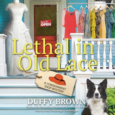 Lethal in Old Lace Lib/E: A Consignment Shop Mystery (Consignment Shop Mysteries #5) Cover Image
