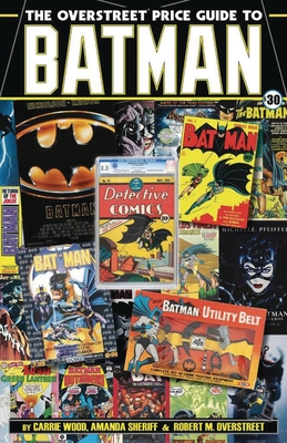 The Overstreet Price Guide to Batman Cover Image