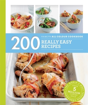 200 Really Easy Recipes: Hamlyn All Colour Cookbook Cover Image