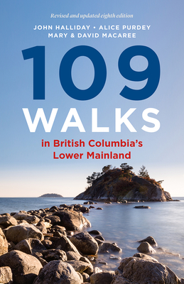 109 Walks in British Columbia's Lower Mainland Cover Image