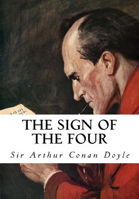 The Sign of the Four: Featuring Sherlock Holmes Cover Image