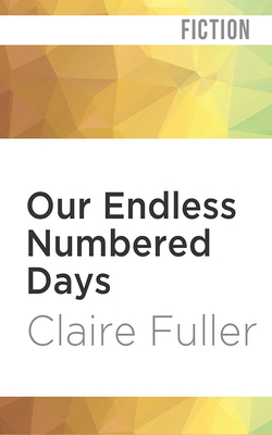 Our Endless Numbered Days Cover Image