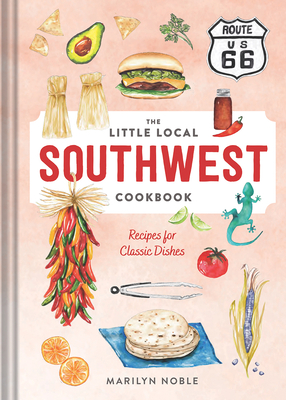 The Little Local Southwest Cookbook