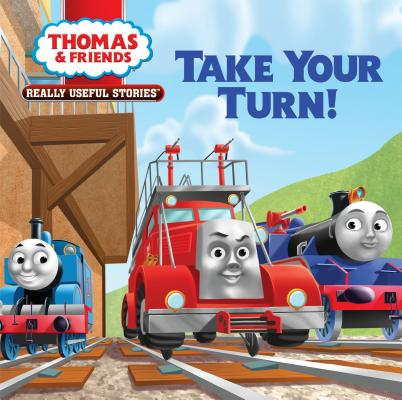 Thomas & Friends Really Useful Stories: Take Your Turn! by Random House
