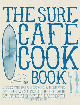 The Surf Cafe Cookbook Cover