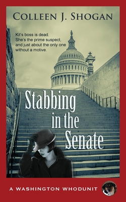 Stabbing in the Senate (Washington Whodunit #1) Cover Image