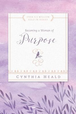 Becoming a Woman of Purpose (Bible Studies: Becoming a Woman) Cover Image