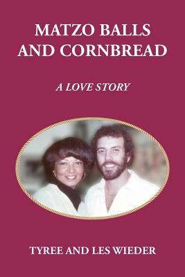 Matzo Balls and Cornbread: A Love Story Cover Image