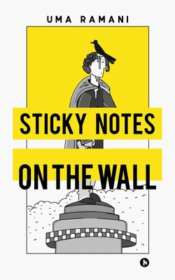 Sticky Notes on the Wall cover