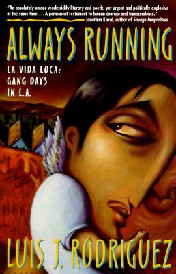 Always Running: La Vida Loca: Gang Days in L.A. Cover Image