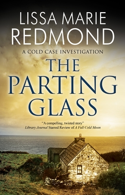 The Parting Glass (Cold Case Investigation #5) Cover Image
