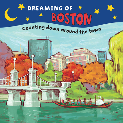 Dreaming of Boston: Counting Down Around the Town Cover Image