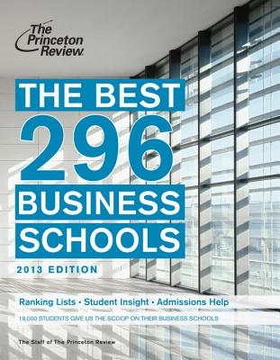 The Best 296 Business Schools, 2013 Edition Cover
