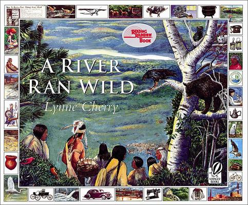 A River Ran Wild: An Environmental History (Reading Rainbow Books) Cover Image