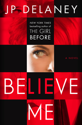 Believe Me: A Novel Cover Image