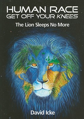 Human Race Get Off Your Knees: The Lion Sleeps No More Cover Image