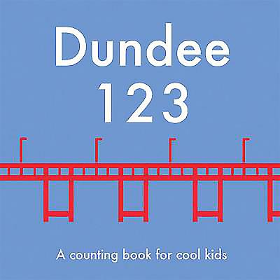 Dundee 123: A Counting Book for Cool Kids Cover Image