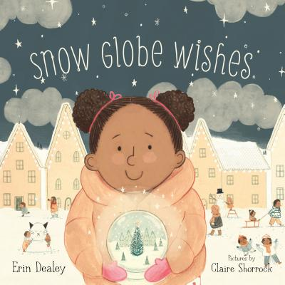Snow Globe Wishes Cover Image