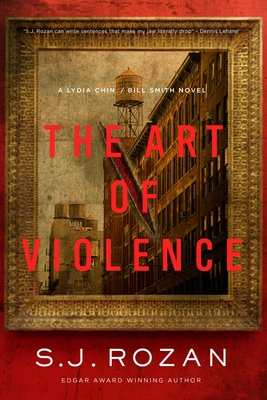 The Art of Violence: A Lydia Chin/Bill Smith Novel (Lydia Chin/Bill Smith Mysteries) Cover Image