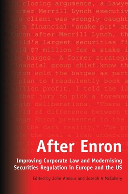 After Enron: Improving Corporate Law and Modernising Securities Regulation in Europe and the US Cover Image
