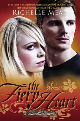 The Fiery Heart: A Bloodlines Novel Cover Image
