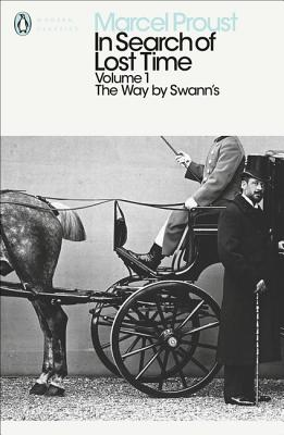 In Search of Lost Time: V. 1: The Way by Swann's Cover Image
