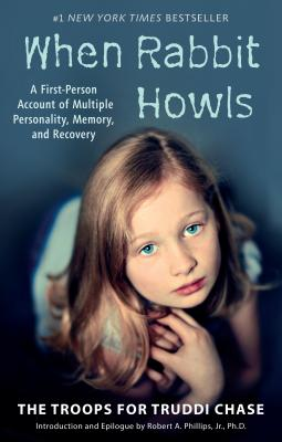 When Rabbit Howls: A First-Person Account of Multiple Personality, Memory, and Recovery Cover Image