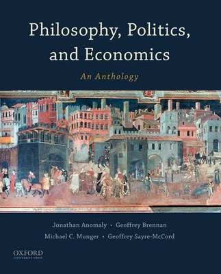 Philosophy, Politics, and Economics: An Anthology Cover Image