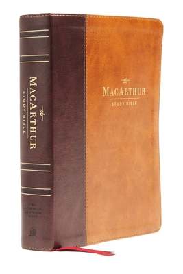 Nasb, MacArthur Study Bible, 2nd Edition, Leathersoft, Brown, Comfort Print: Unleashing God's Truth One Verse at a Time Cover Image