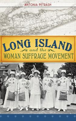 Long Island and the Woman Suffrage Movement Cover Image