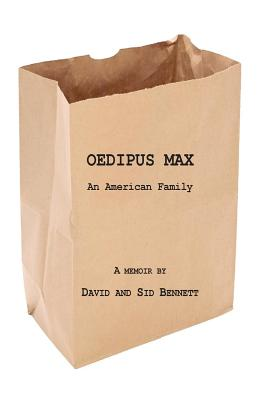 Oedipus Max: An American Family Cover Image