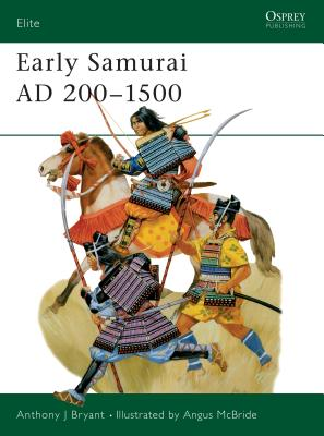 Early Samurai Ad 200 1500 Cover Image